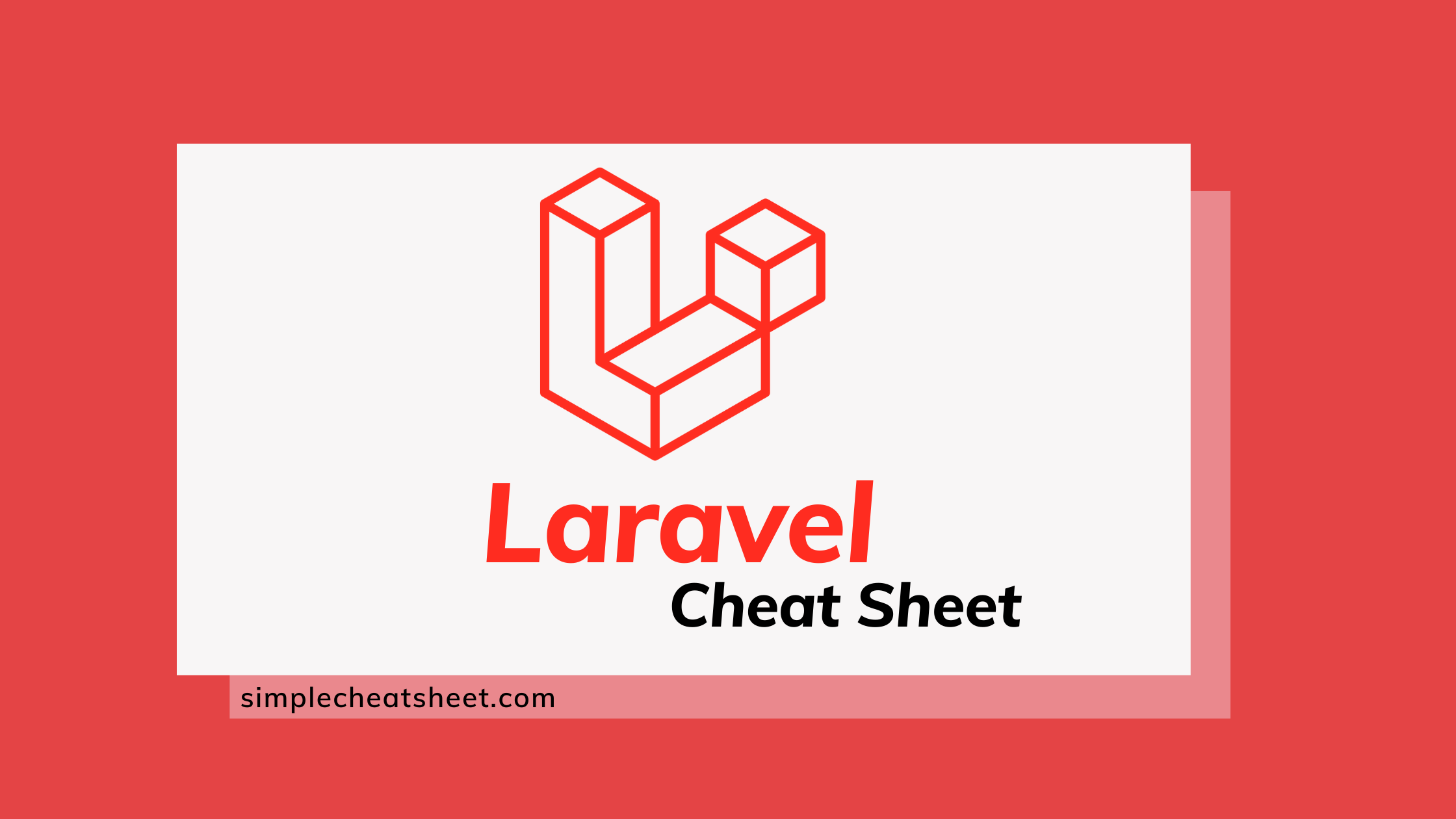 Laravel Cheat Sheet