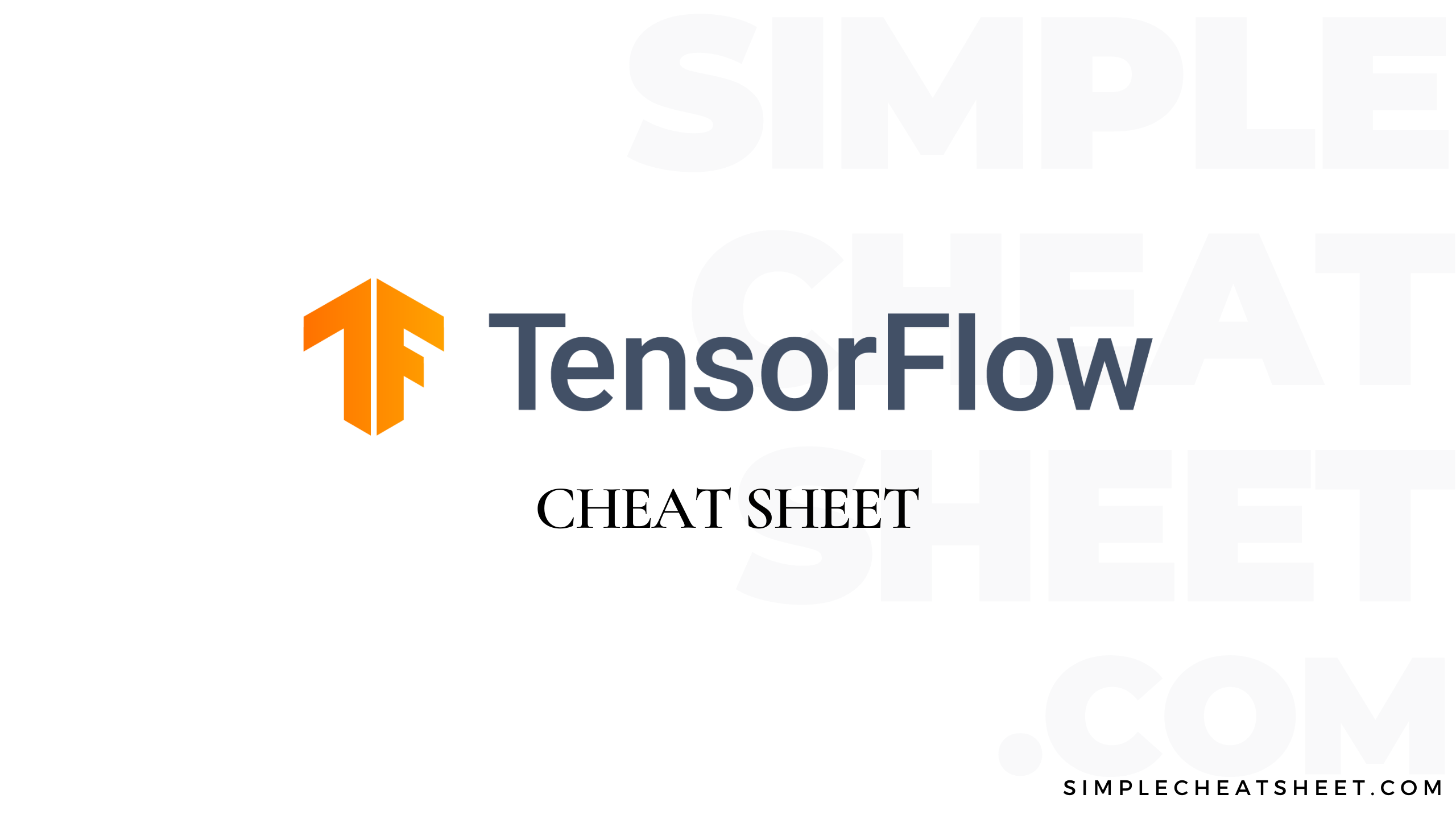 TensorFlow Cheat Sheer